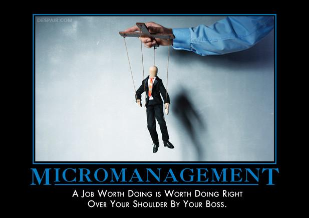 Micromanagement - hovering over shoulders
